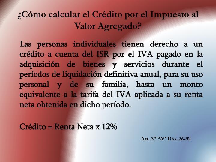 ¿Cómo calcular el Crédito por el Impuesto al Valor Agregado?