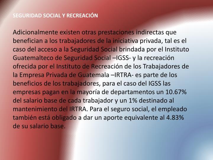 SEGURIDAD SOCIAL Y RECREACIÓN