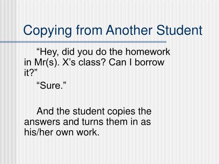 Copying from Another Student