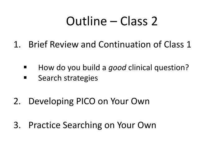 Outline – Class 2