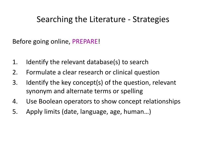 Searching the Literature - Strategies