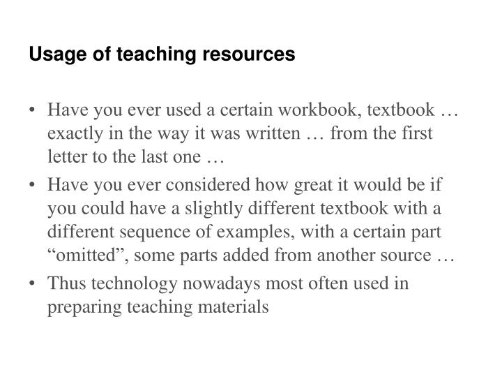 Usage of teaching resources