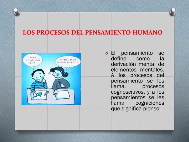 LOS PROCESOS DEL PENSAMIENTO HUMANO