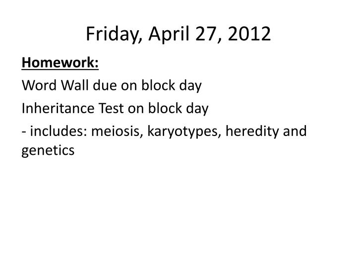 Friday april 27 2012