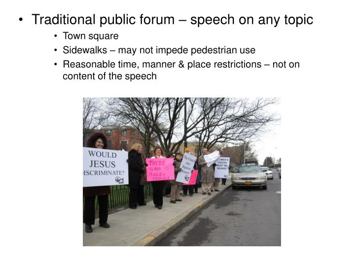 Traditional public forum – speech on any topic