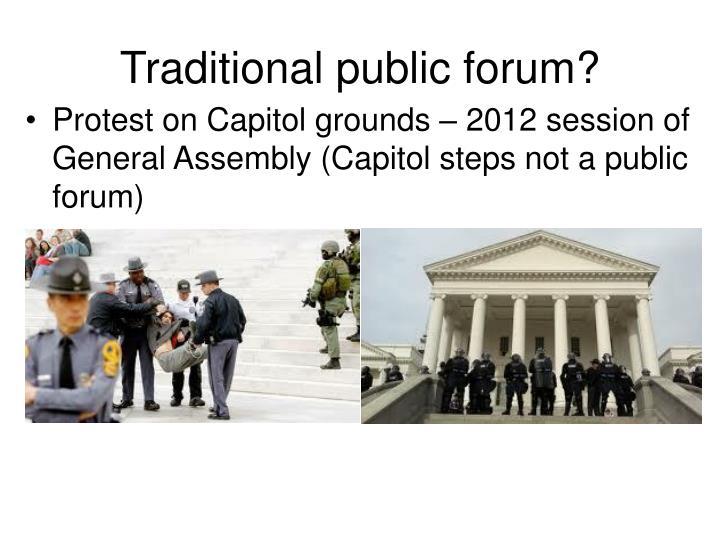 Traditional public forum?