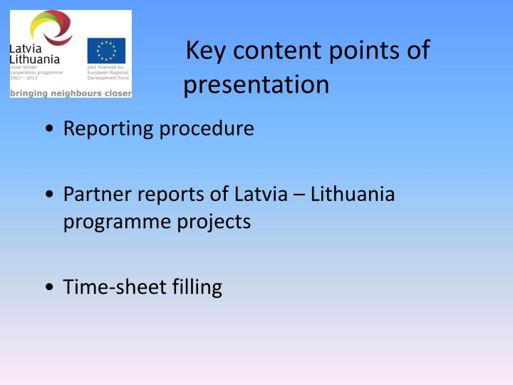 Key content points of presentation