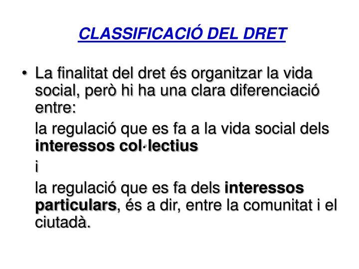 CLASSIFICACIÓ DEL DRET