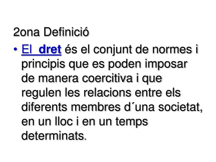 2ona Definició