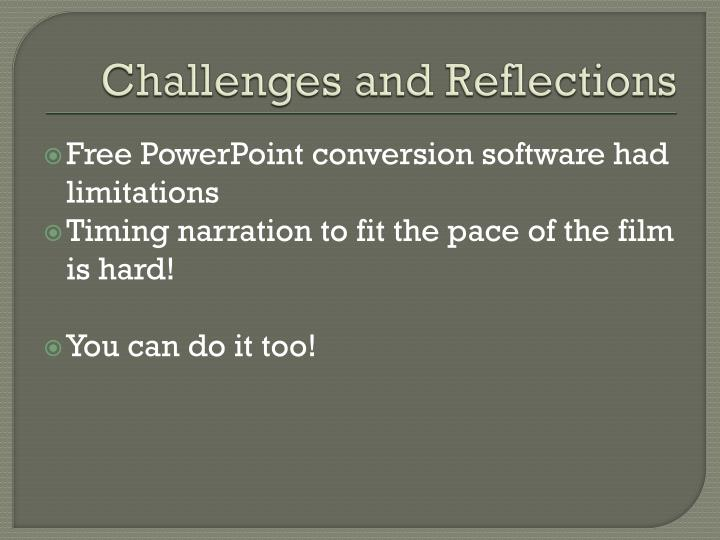 Challenges and Reflections