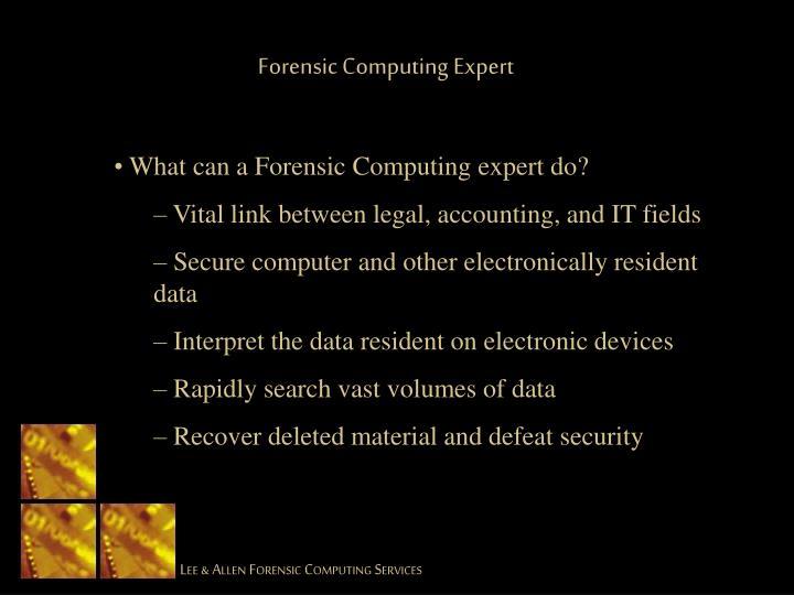 Forensic Computing Expert
