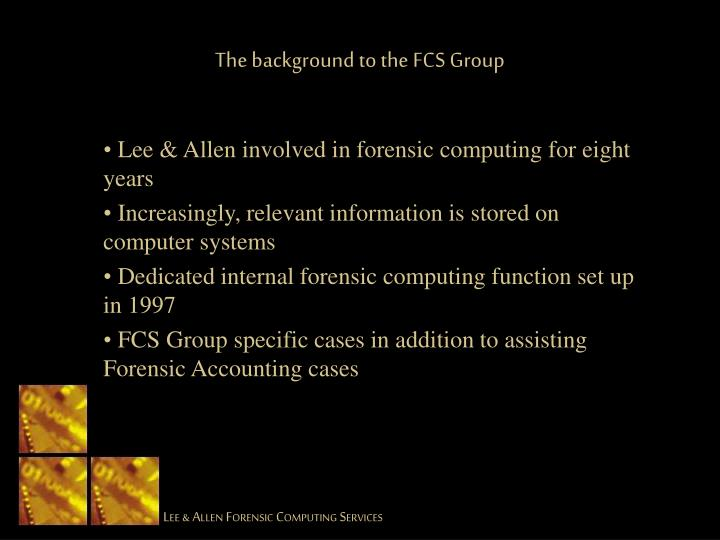 The background to the FCS Group