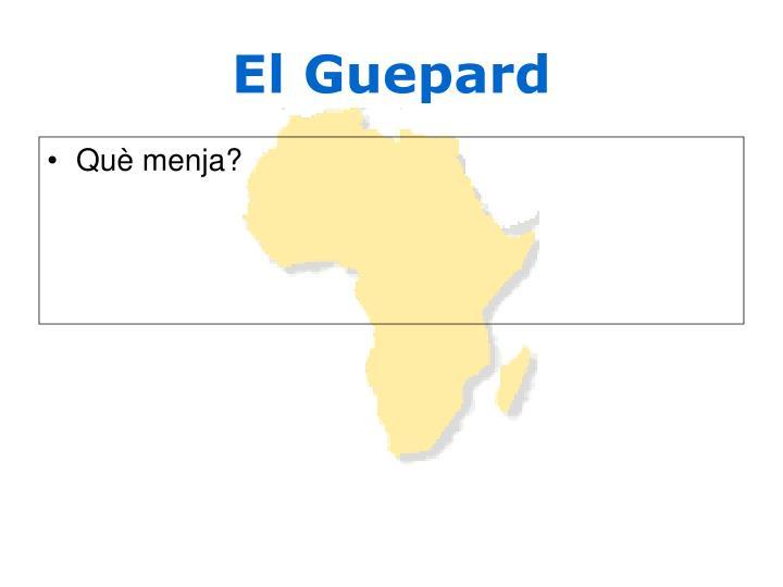 El Guepard