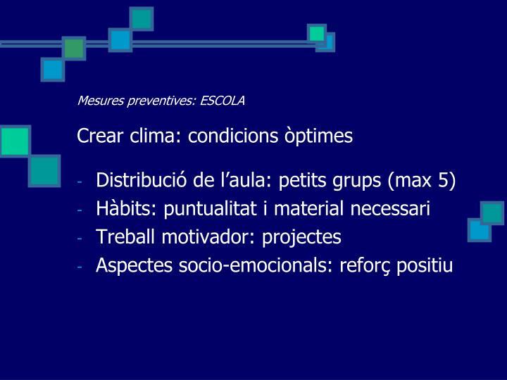 Mesures preventives: ESCOLA