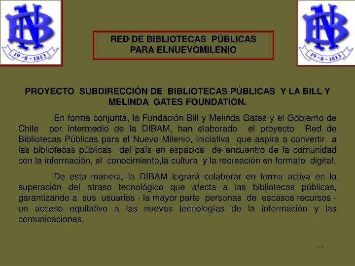 RED DE BIBLIOTECAS  PÚBLICAS PARA ELNUEVOMILENIO