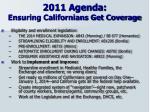 2011 agenda ensuring californians get coverage