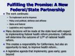 fulfilling the promise a new federal state partnership
