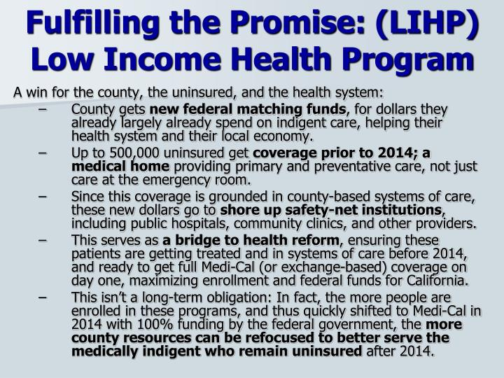 Fulfilling the Promise: (LIHP)