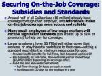 securing on the job coverage subsidies and standards