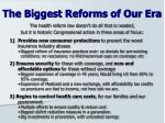 the biggest reforms of our era