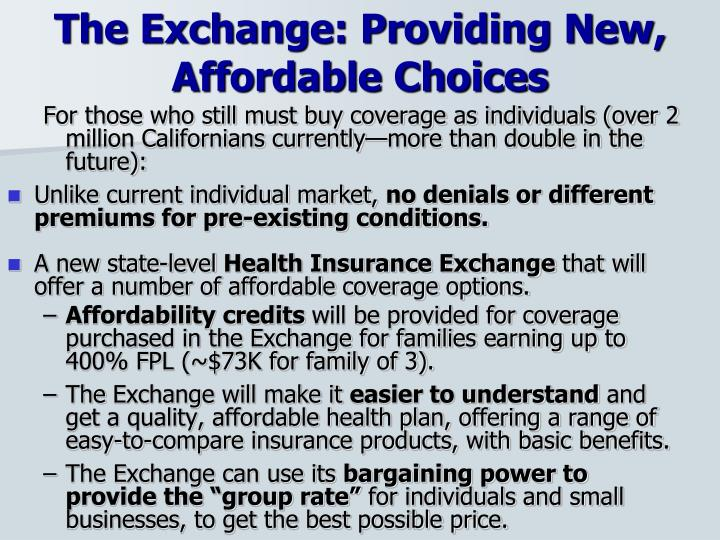 The Exchange: Providing New, Affordable Choices