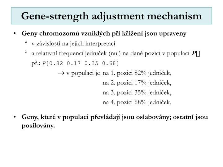 Gene-strength adjustment mechanism