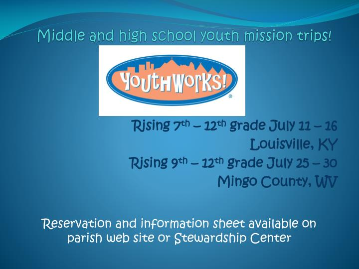 Middle and high school youth mission trips!
