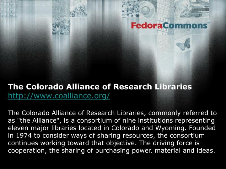 The Colorado Alliance of Research Libraries