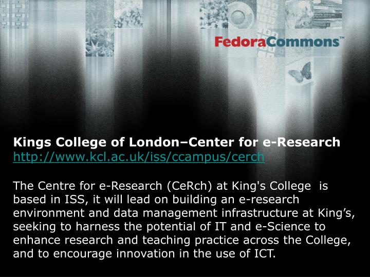 Kings College of London–Center for e-Research