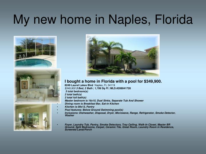My new home in Naples, Florida