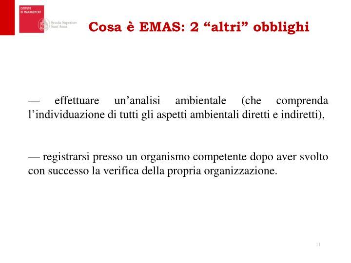 """Cosa è EMAS: 2 """"altri"""" obblighi"""