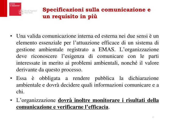 Specificazioni sulla comunicazione e un requisito in più