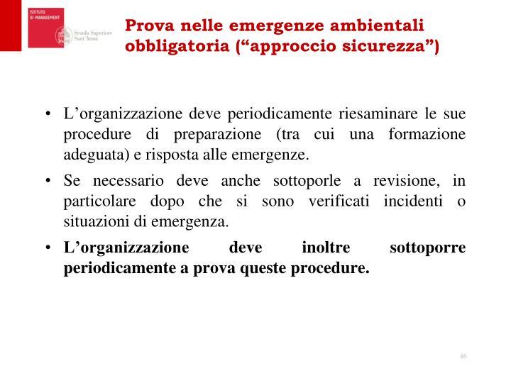 """Prova nelle emergenze ambientali obbligatoria (""""approccio sicurezza"""")"""