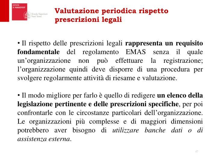 Valutazione periodica rispetto prescrizioni legali