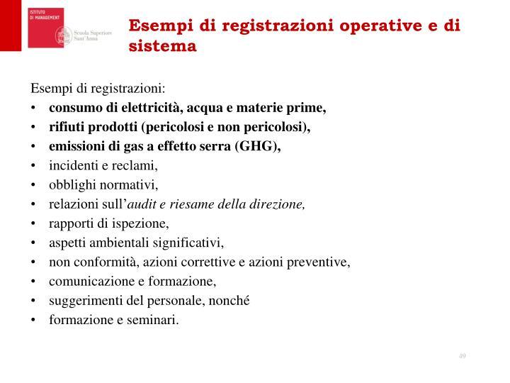 Esempi di registrazioni operative e di sistema