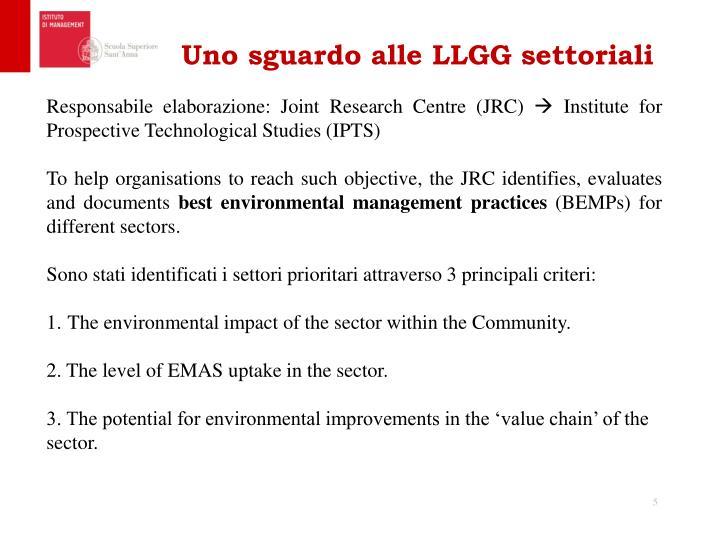 Uno sguardo alle LLGG settoriali