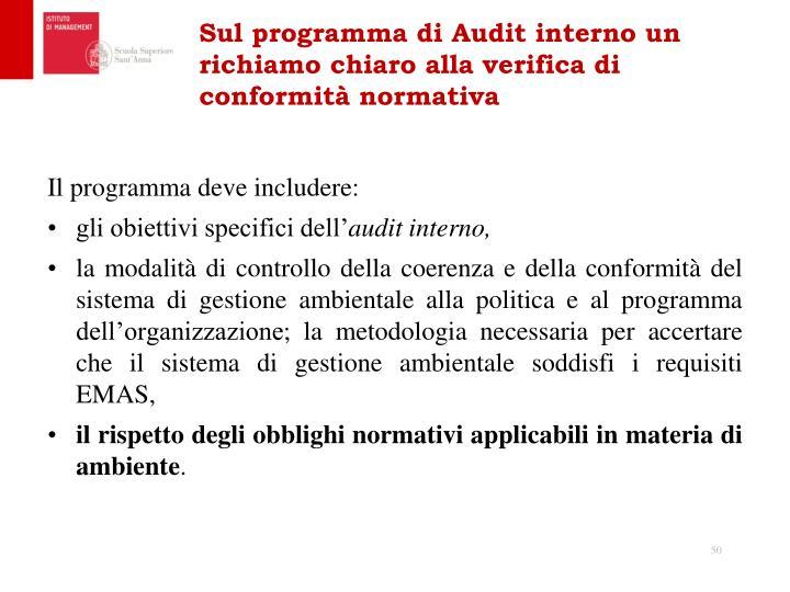 Sul programma di Audit interno un richiamo chiaro alla verifica di conformità normativa
