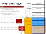 what is the result9