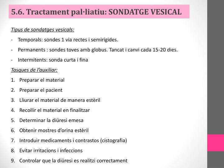5.6. Tractament pal·liatiu: SONDATGE VESICAL