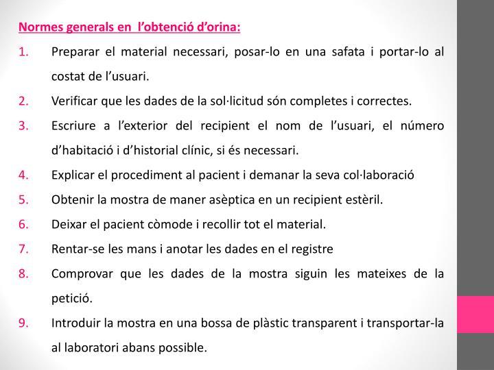Normes generals en  l'obtenció d'orina: