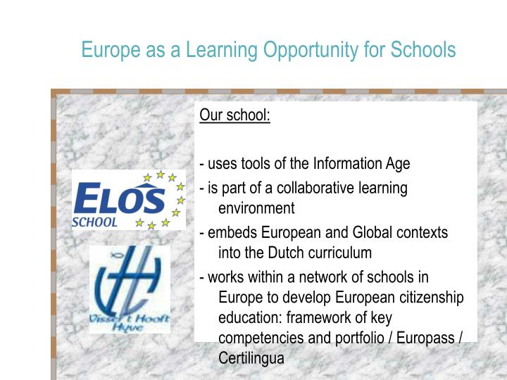 Europe as a learning opportunity for schools