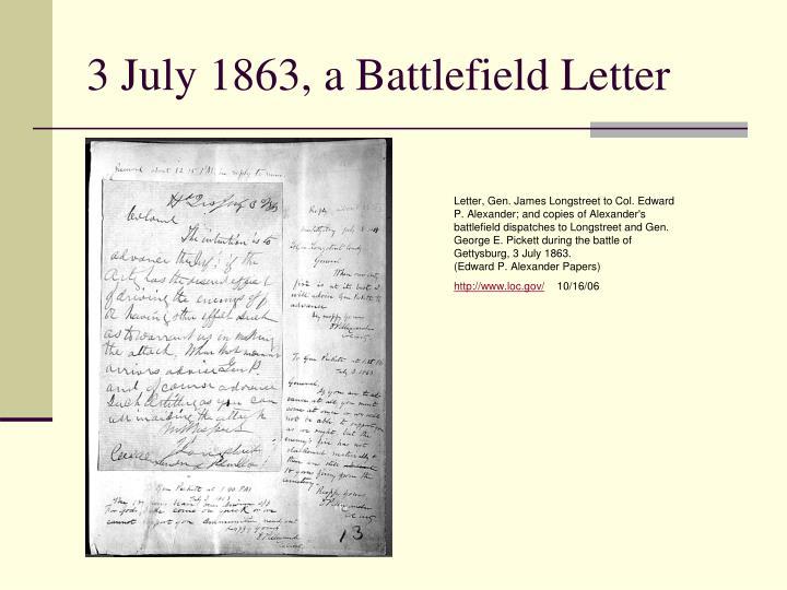3 July 1863, a Battlefield Letter
