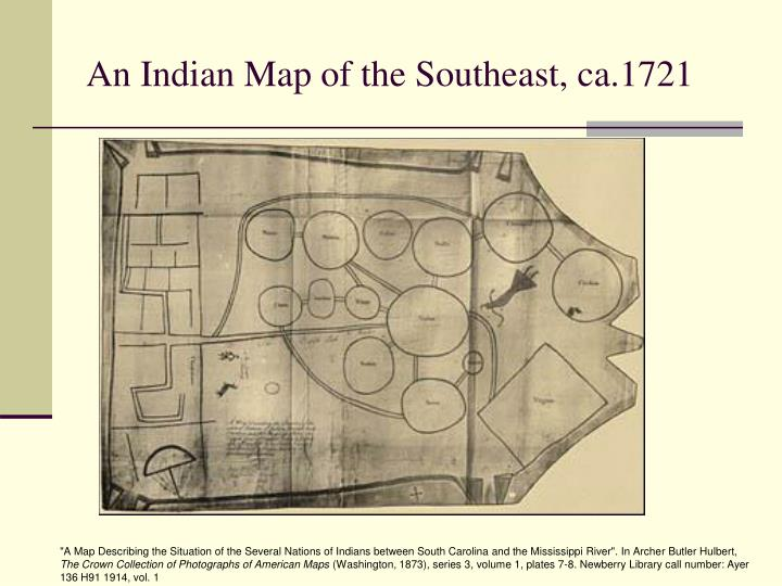 An Indian Map of the Southeast, ca.1721