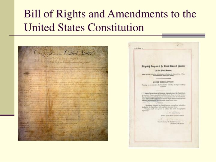 Bill of Rights and Amendments to the United States Constitution