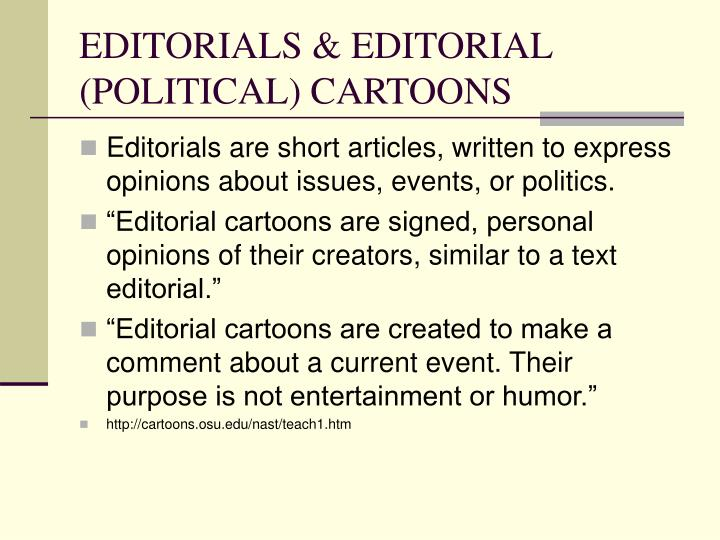 EDITORIALS & EDITORIAL (POLITICAL) CARTOONS