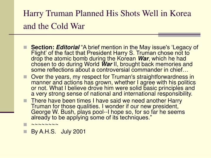Harry Truman Planned His Shots Well in Korea and the Cold War