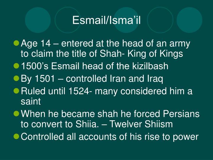 Esmail/Isma'il