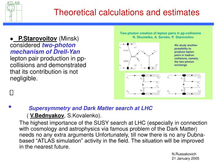 Theoretical calculations and estimates