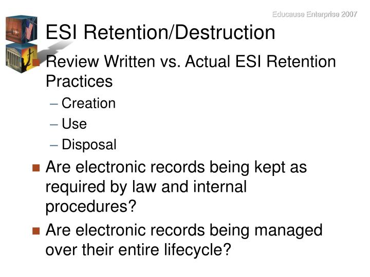 ESI Retention/Destruction
