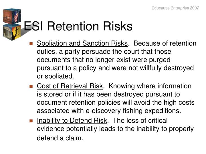 ESI Retention Risks